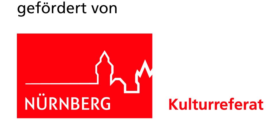gefördert vom Kulturreferat der Stadt Nürnberg